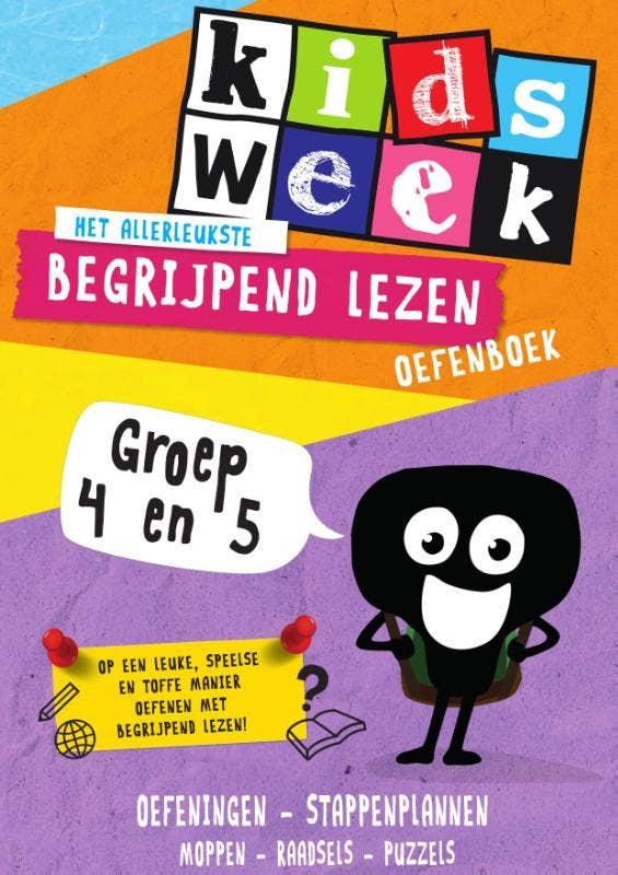 Kidsweek - Het allerleukste begrijpend lezen oefenboek Groep 4 en 5