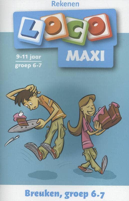 Loco Maxi: Breuken groep 6/7