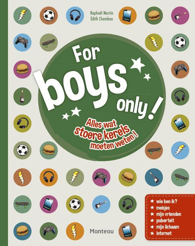 For boys only!