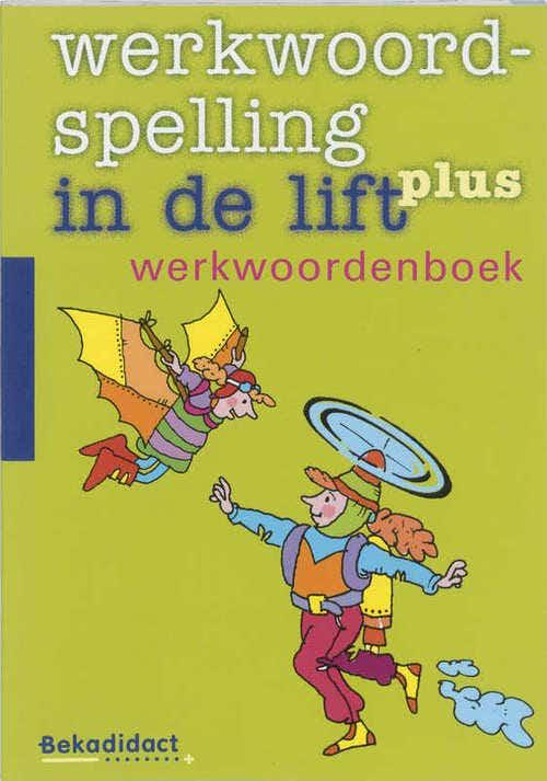 Werkwoordspelling in de lift Plus Werkwoordenboek