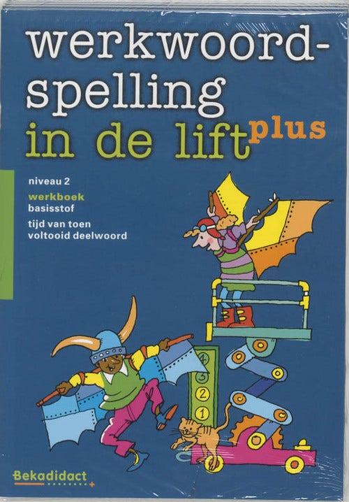 Werkwoordspelling in de lift Plus set 5 ex Niveau 2 Werkboek