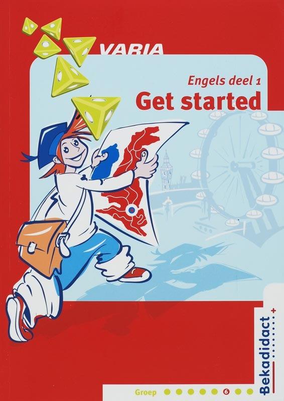 Varia Engels Get started! Groep 6