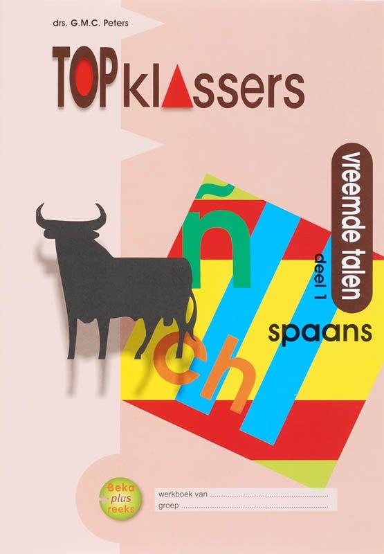 Topklassers; vreemde talen set 5 ex 1 Spaans Werkboek