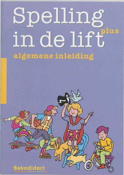 Spelling in de lift Plus Algemene inleiding