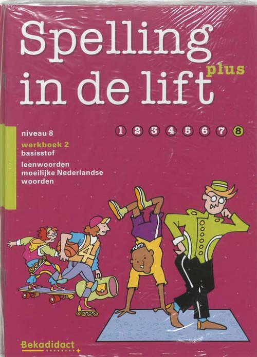 Spelling in de lift Plus Groep 8-2 5 ex Werkboek 2