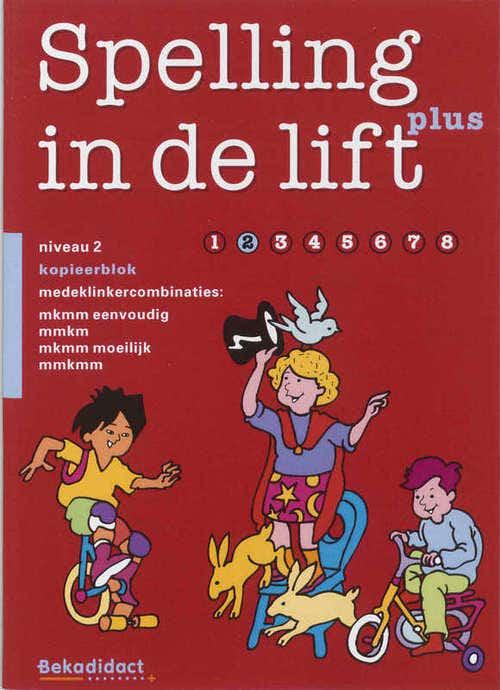Spelling in de lift Plus Niveau 2 extra stof Kopieerblok