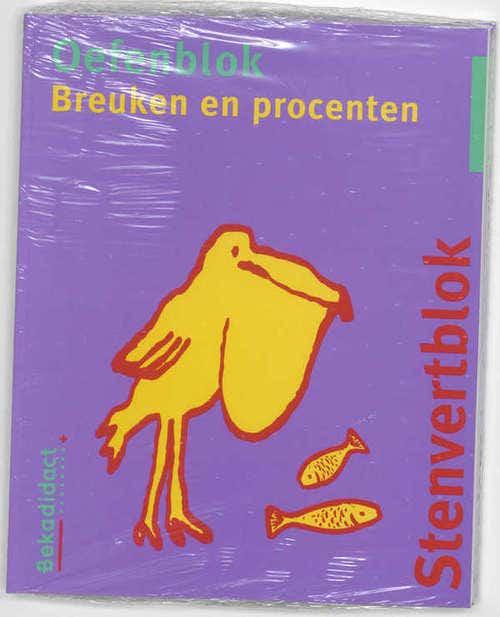 Stenvert oefenblok Breuken en procenten Groep 7/8 5 ex