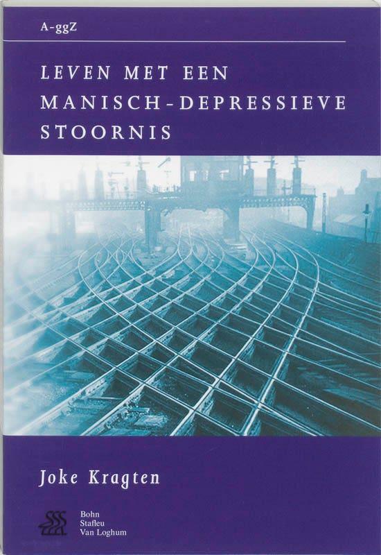 Van A tot ggZ - Leven met een manisch-depressieve stoornis