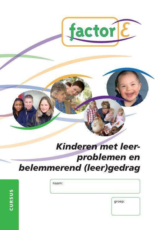 Factor-E - Kinderen met leerproblemen en belemmerend (leer)gedrag
