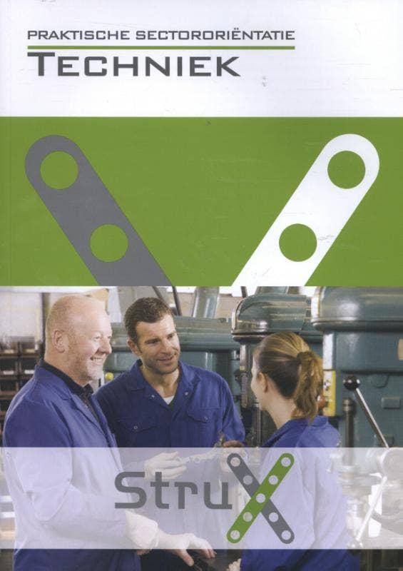 StruX Praktische sectororientatie: Techniek