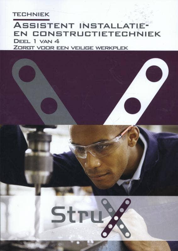StruX Assistent installatie- en constructietechniek deel 1