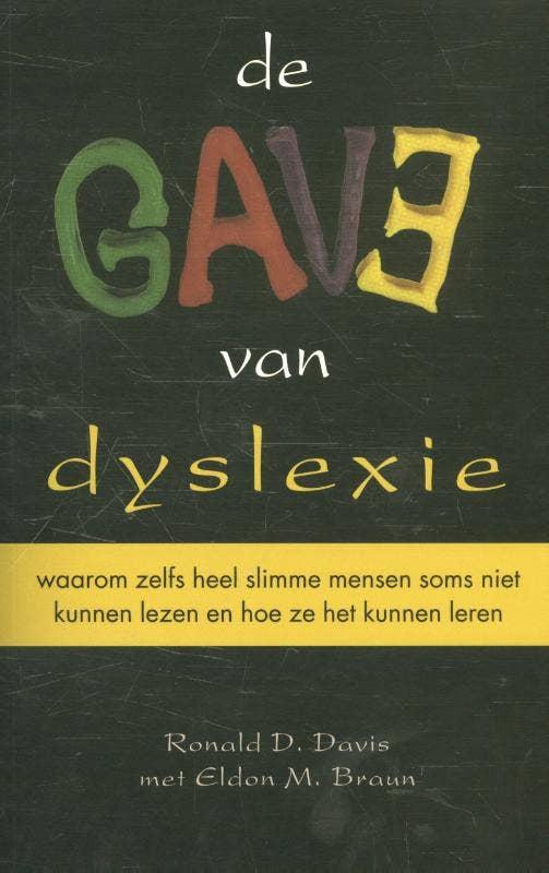 De gave van dyslexie