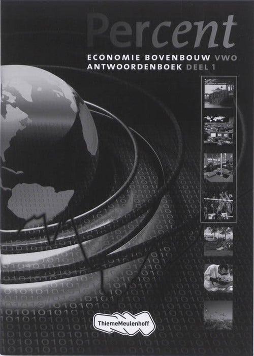 Percent Economie 1 antwoordenboek economie bovenbouw vwo
