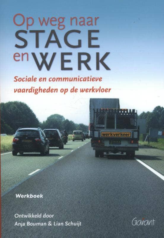 Op weg naar stage en werk - Werkboek
