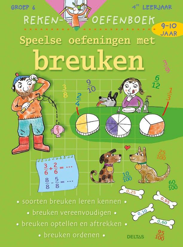 Rekenoefenboek - Speelse oefeningen met breuken - groep 6
