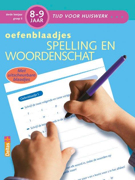 Oefenblaadjes - Spelling en woordenschat - groep 5