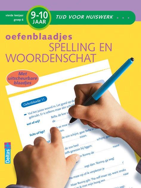Oefenblaadjes - Spelling en woordenschat - groep 6