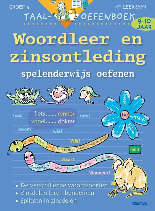 Taaloefenboek - Woordleer en zinsontleding spelenderwijs oefenen - groep 6