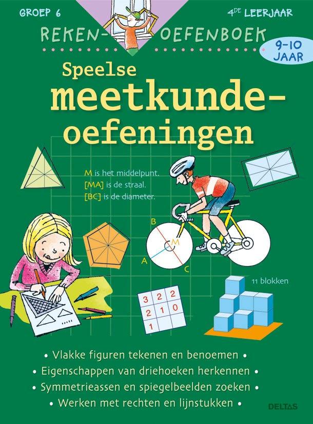 Rekenoefenboek- Speelse meetkundeoefeningen - groep 6