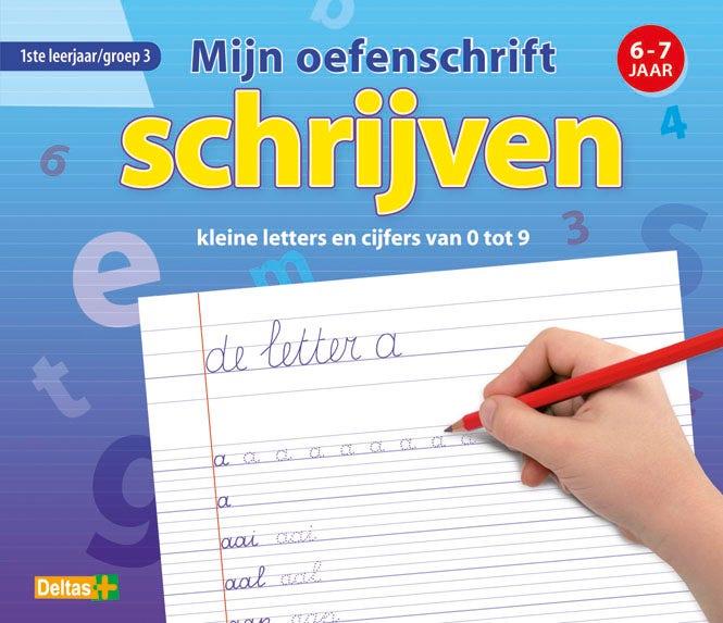 Mijn oefenschrift schrijven - kleine letters en cijfers van 0 tot 9 - groep 3