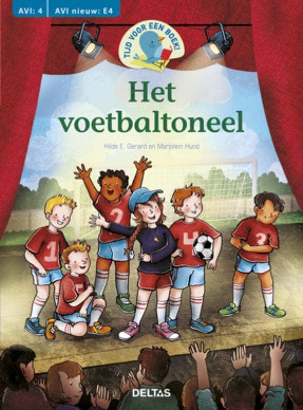Tijd voor een boek! Het voetbaltoneel - AVI: E4