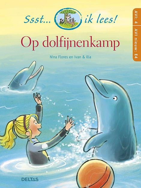 Ssst... ik lees! Op dolfijnenkamp (AVI 4 - AVI nieuw E4)