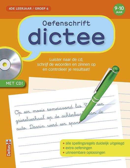 Oefenschrift - dictee - groep 6