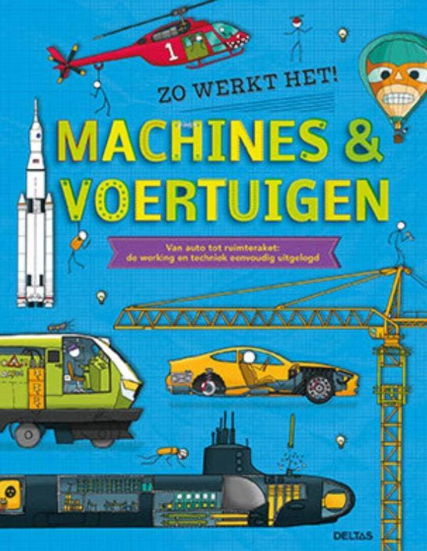 Zo werkt het! Machines & voertuigen