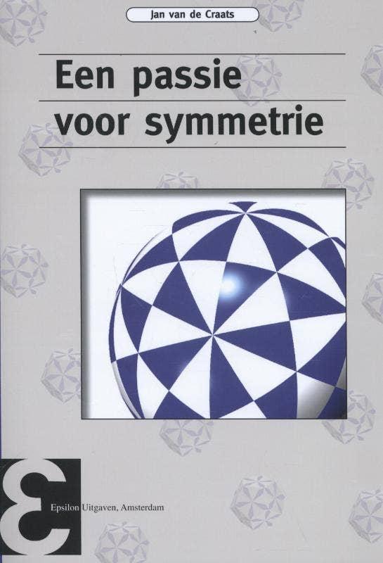 Epsilon uitgaven Een passie voor symmetrie