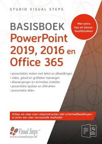 Basisboek PowerPoint 2019; 2016 en Office 365