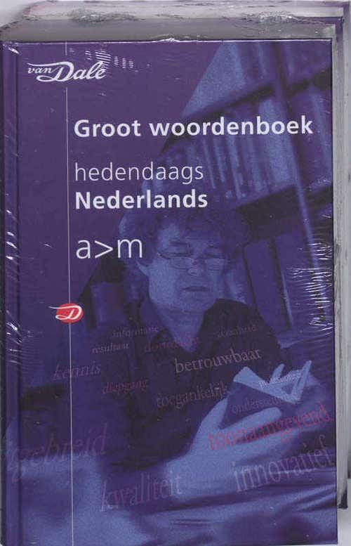 Van Dale Groot woordenboek hedendaags Nederlands