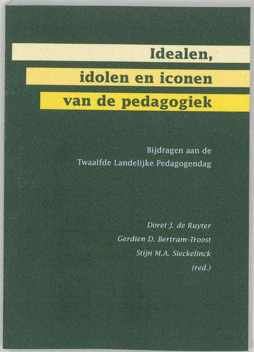 Idealen; idolen en iconen van de pedagogiek