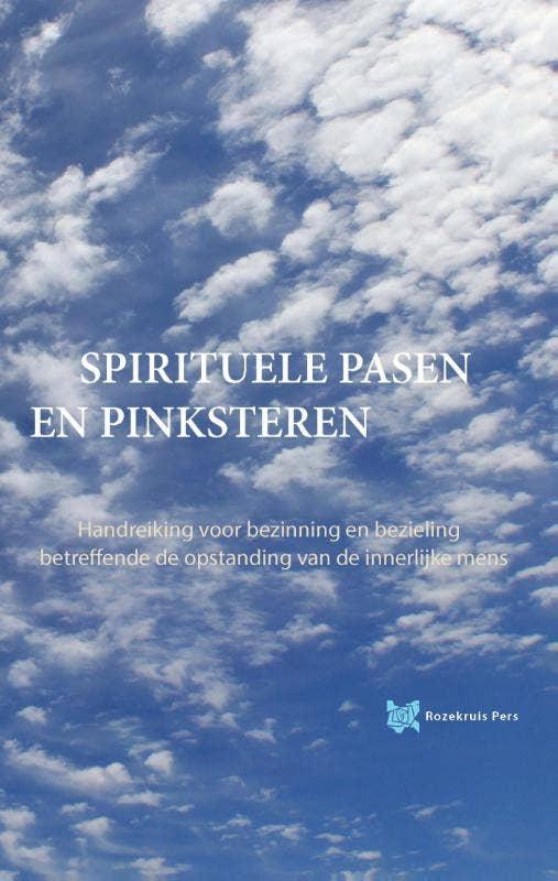 Spirituele Pasen en Pinksteren