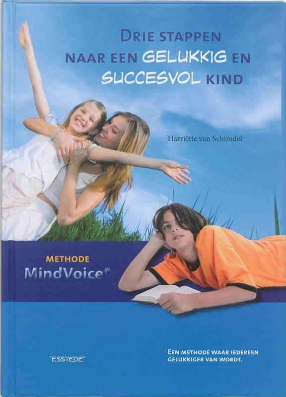 Drie stappen naar een gelukkig en succesvol kind