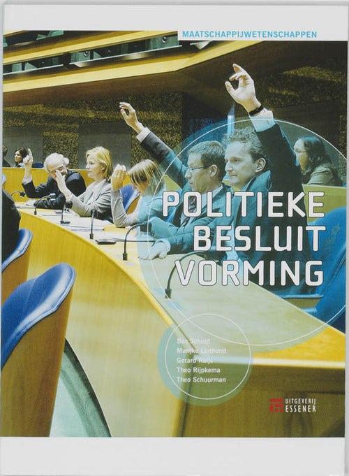 Politieke besluitvorming - Les/werkboek Havo/Vwo (magazijnuitverkoop)