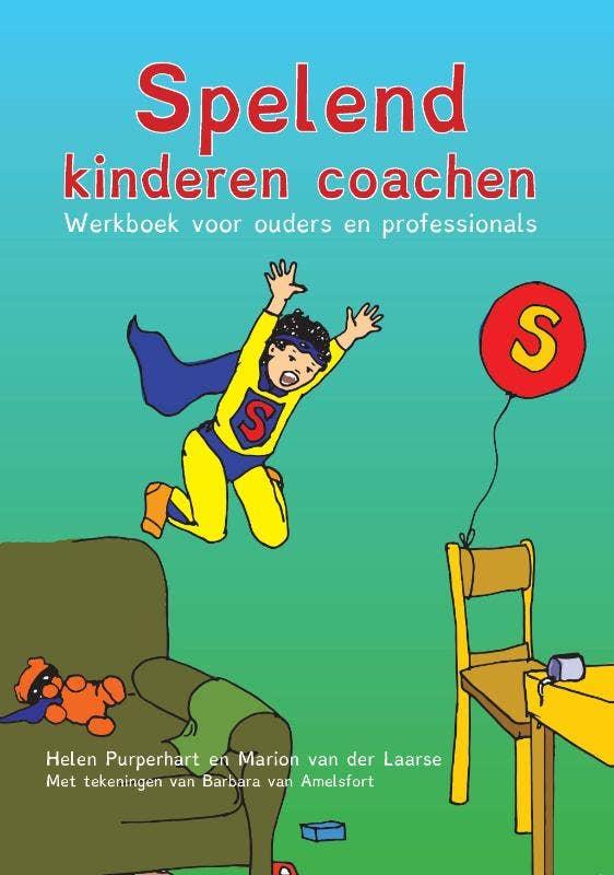 Spelend kinderen coachen - Werkboek voor ouders en professionals