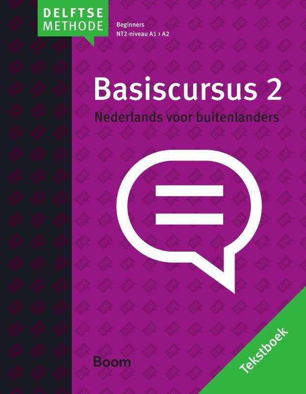 De Delftse methode - Basiscursus Nederlands voor buitenlanders 2 beginners NT2-niveau A1 > A2