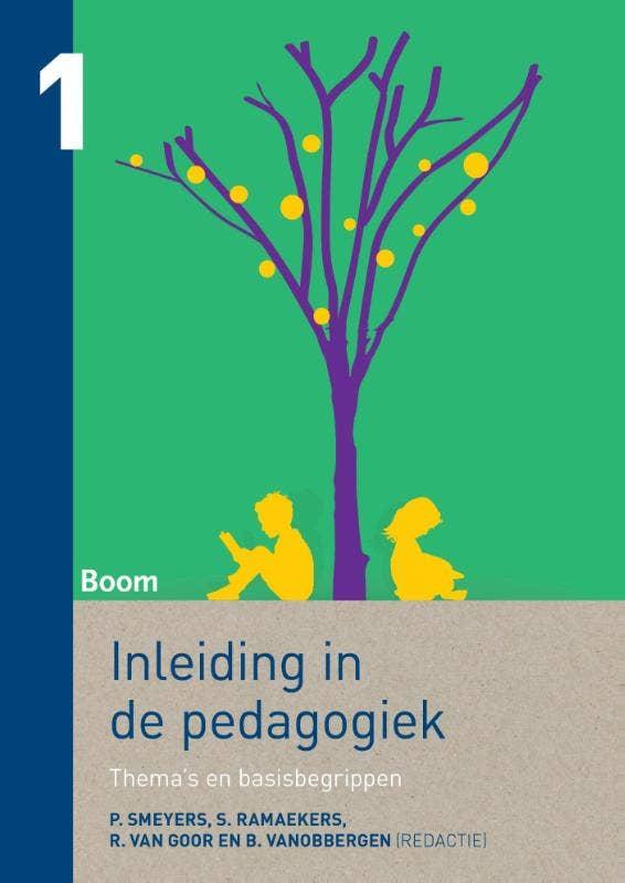 Inleiding in de pedagogiek 1 Thema's en basisbegrippen
