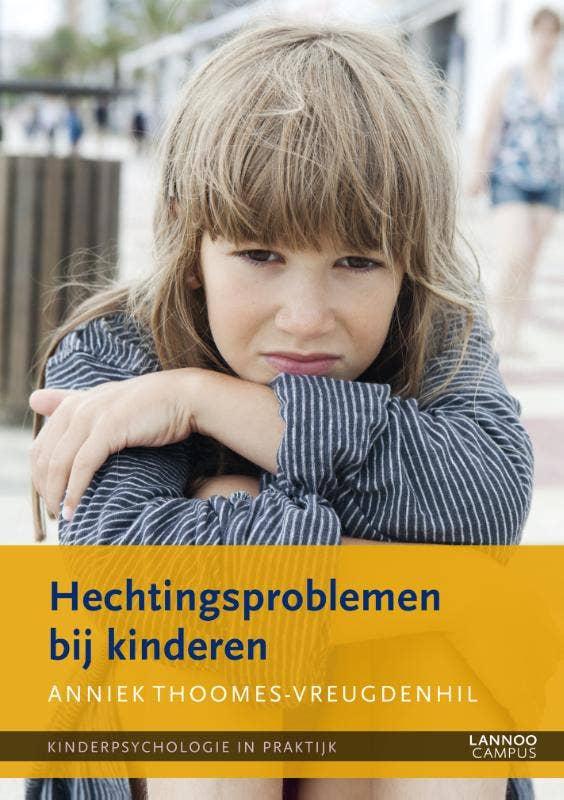 Kinderpsychologie in praktijk - Hechtingsproblemen bij kinderen