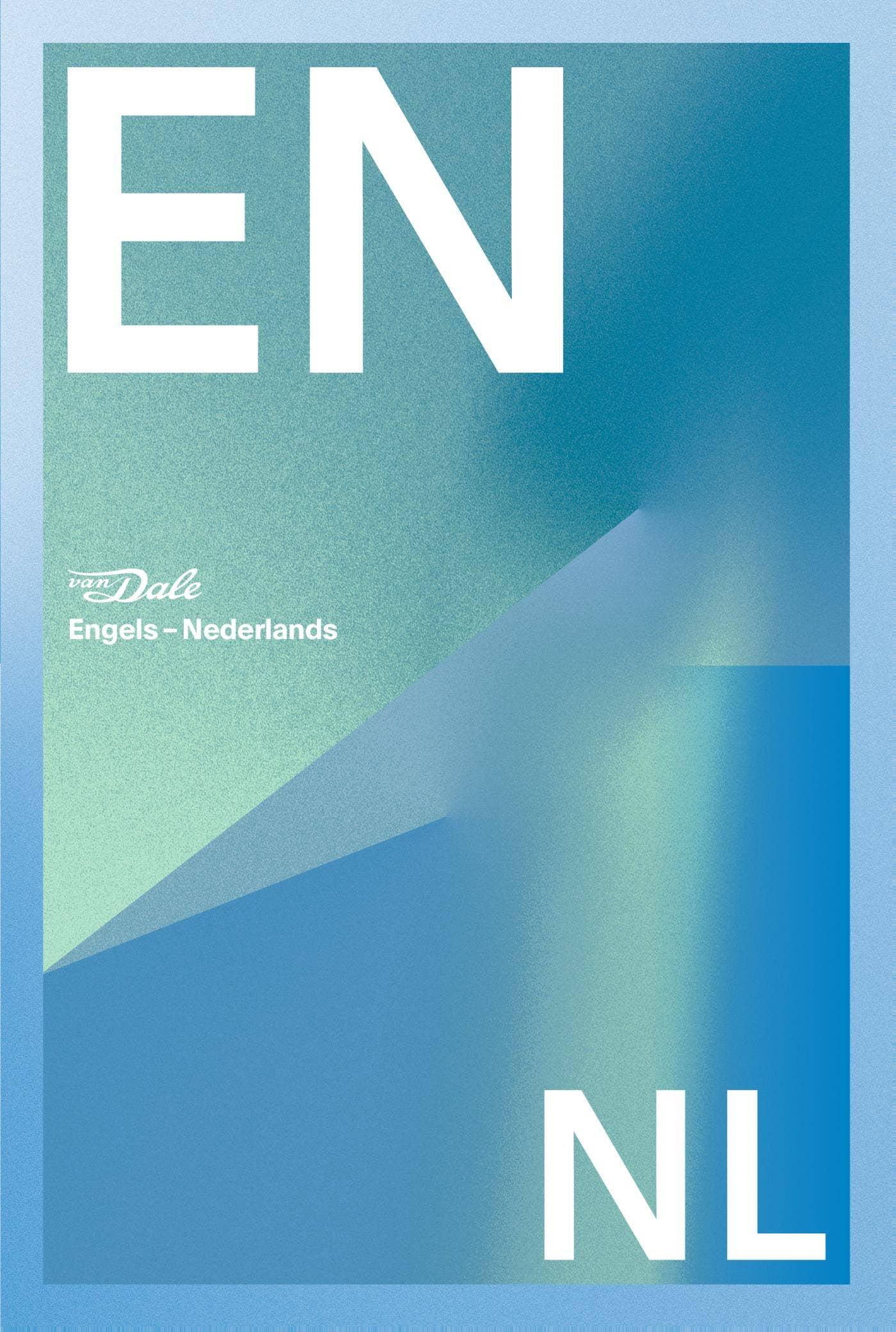 Van Dale Groot woordenboek Engels-Nederlands voor school