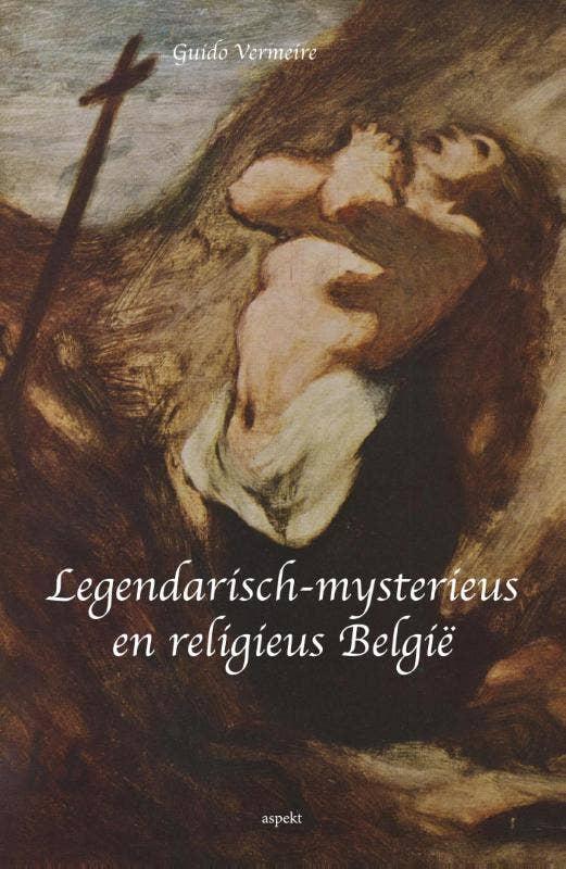 Legendarisch-mysterieus en religieus Belgie