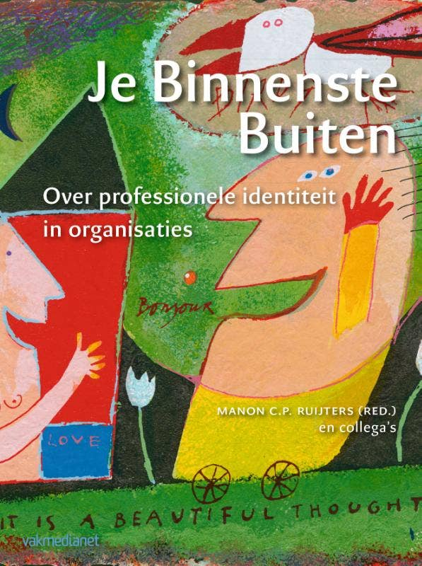 Je Binnenste Buiten: Professionele identiteit in organisaties