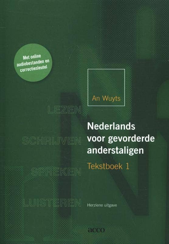 Nederlands voor gevorderde anderstaligen tekstboek 1