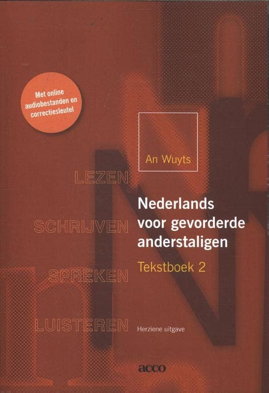 Nederlands voor gevorderde anderstaligen tekstboek 2