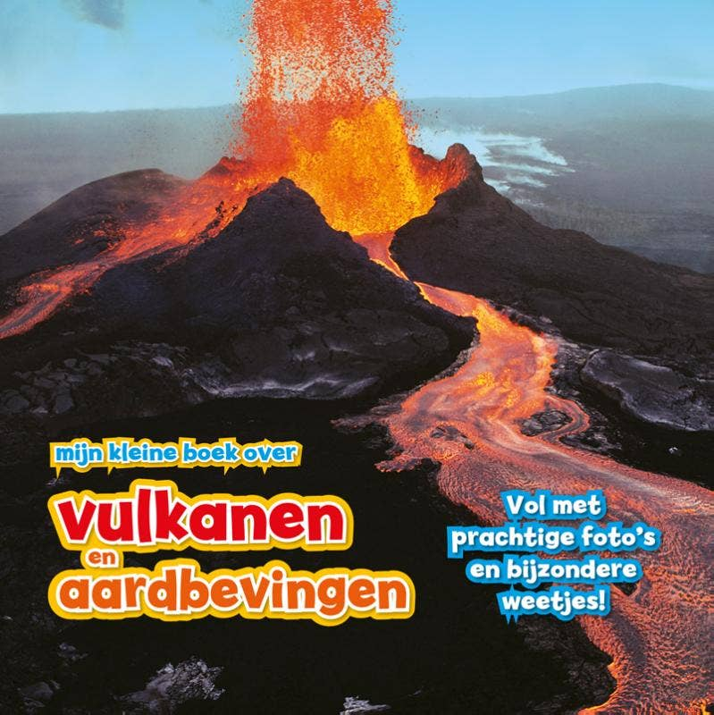 Mijn kleine boek over vulkanen en aardbevingen