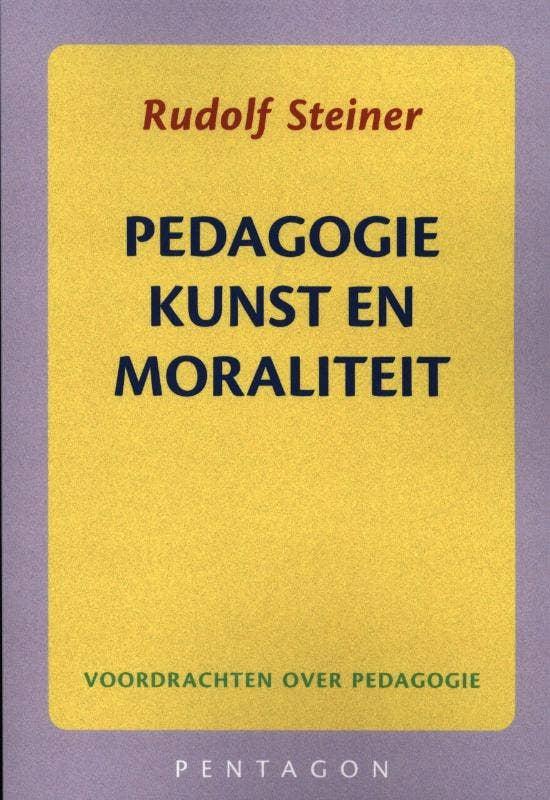 Pedagogie; kunst en moraliteit