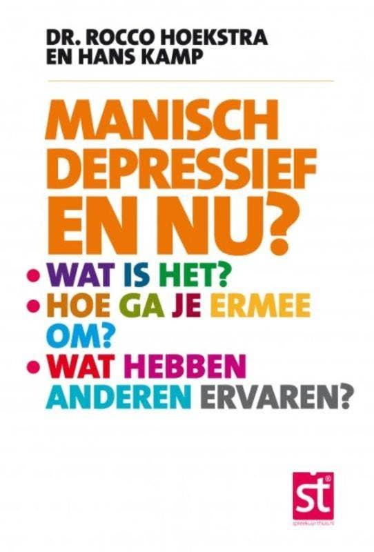 Manisch depressief en nu?