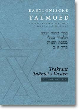 Het geschenk van Jacob - Babylonische Talmoed - Traktaat Taäniet (Vasten)