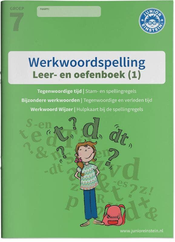 Werkwoordspelling leer- en oefenboek 1 Spellingsoefeningen tegenwoordige tijd en bijzondere werkwoorden. Groep 7