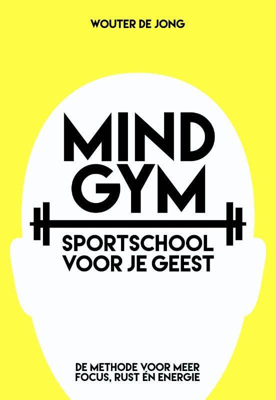 Mindgym; sportschool voor je geest